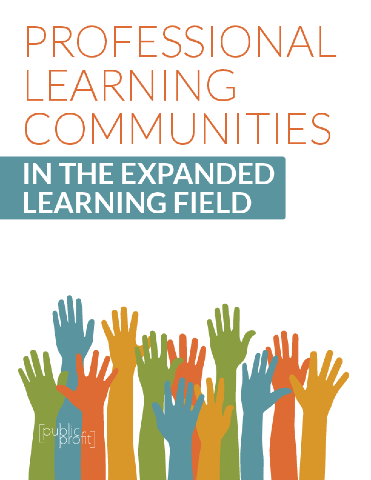 Professional Learning Communities in the Expanded Learning Field