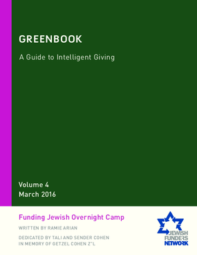 Greenbook: A Guide to Intelligent Giving Volume 4: Funding Jewish Overnight Camp