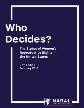 Who Decides? The Status of Women's Reproductive Rights in the United States