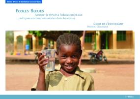 Ecoles Bleues:  Associer le WASH à l'éducation et aux  Pratiques Environnementales dans les Ecoles