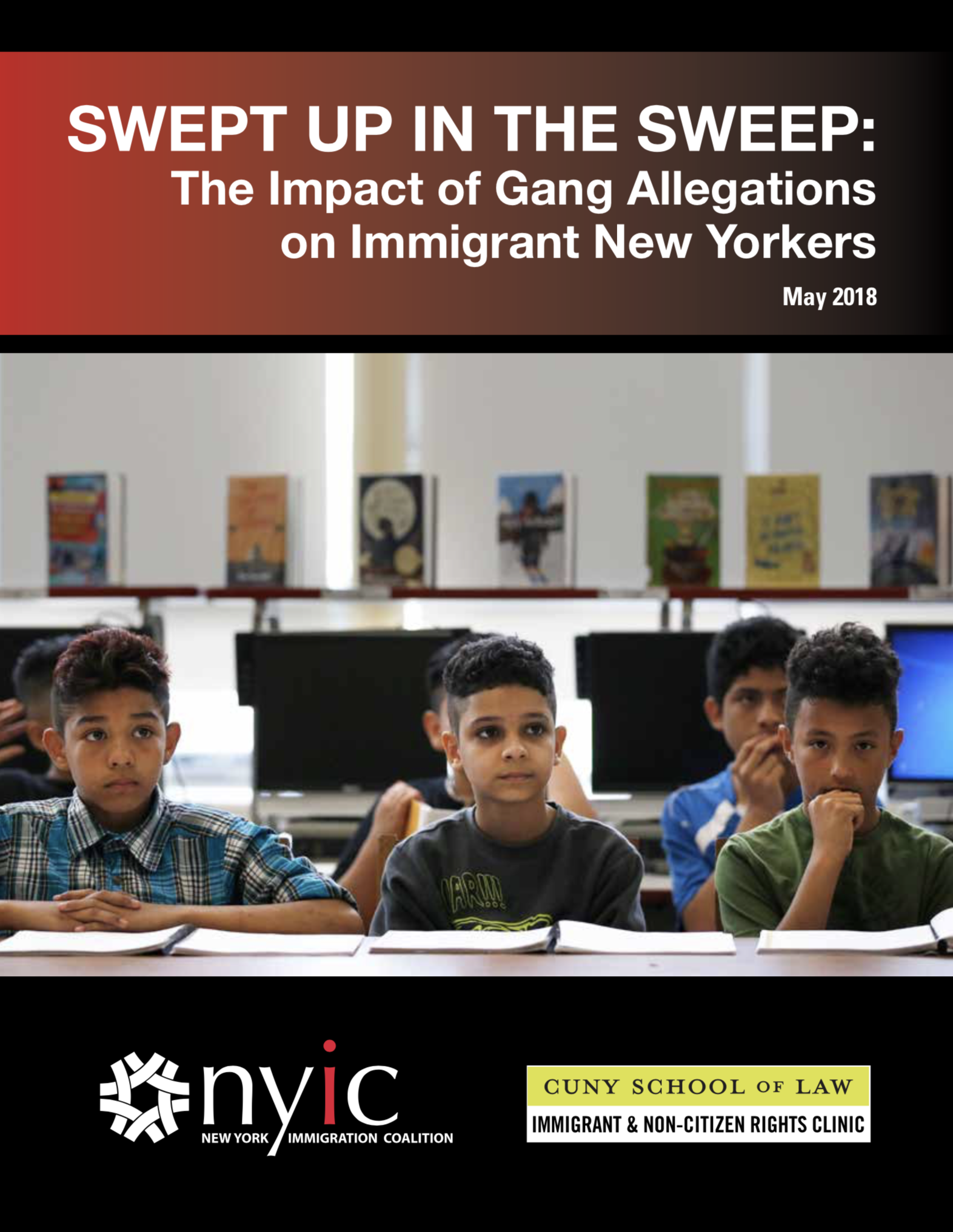 Swept Up in the Sweep: The Impact of Gang Allegations on Immigrant New Yorkers