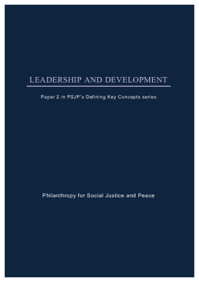 Leadership and Development: Paper 2 in PSJP's Defining Key Concepts Series