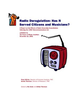 Radio Deregulation: Has It Served Citizens and Musicians?