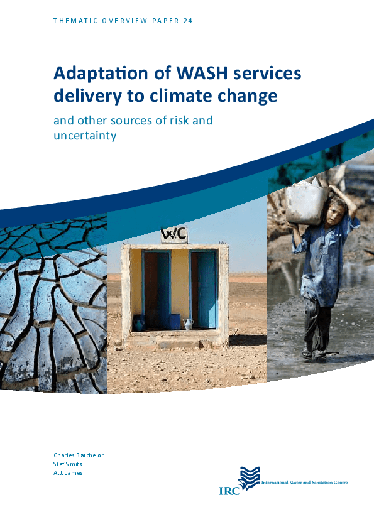 Adaptation of WASH Services Delivery to Climate Change and Other Sources of Risk and Uncertainty