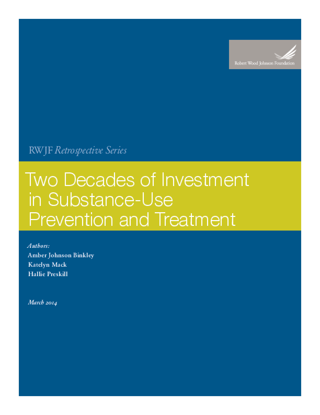 Two Decades of Investment in Substance-Use Prevention and Treatment