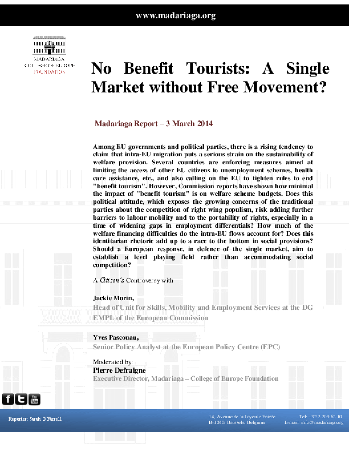 No Benefit Tourists: A Single Market without Free Movement?