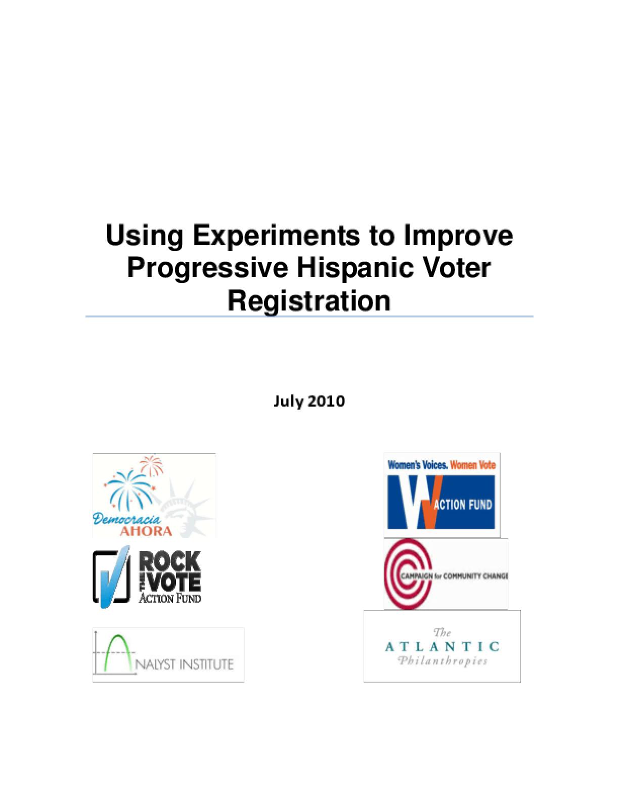 Using Experiments to Improve Progressive Hispanic Voter Registration