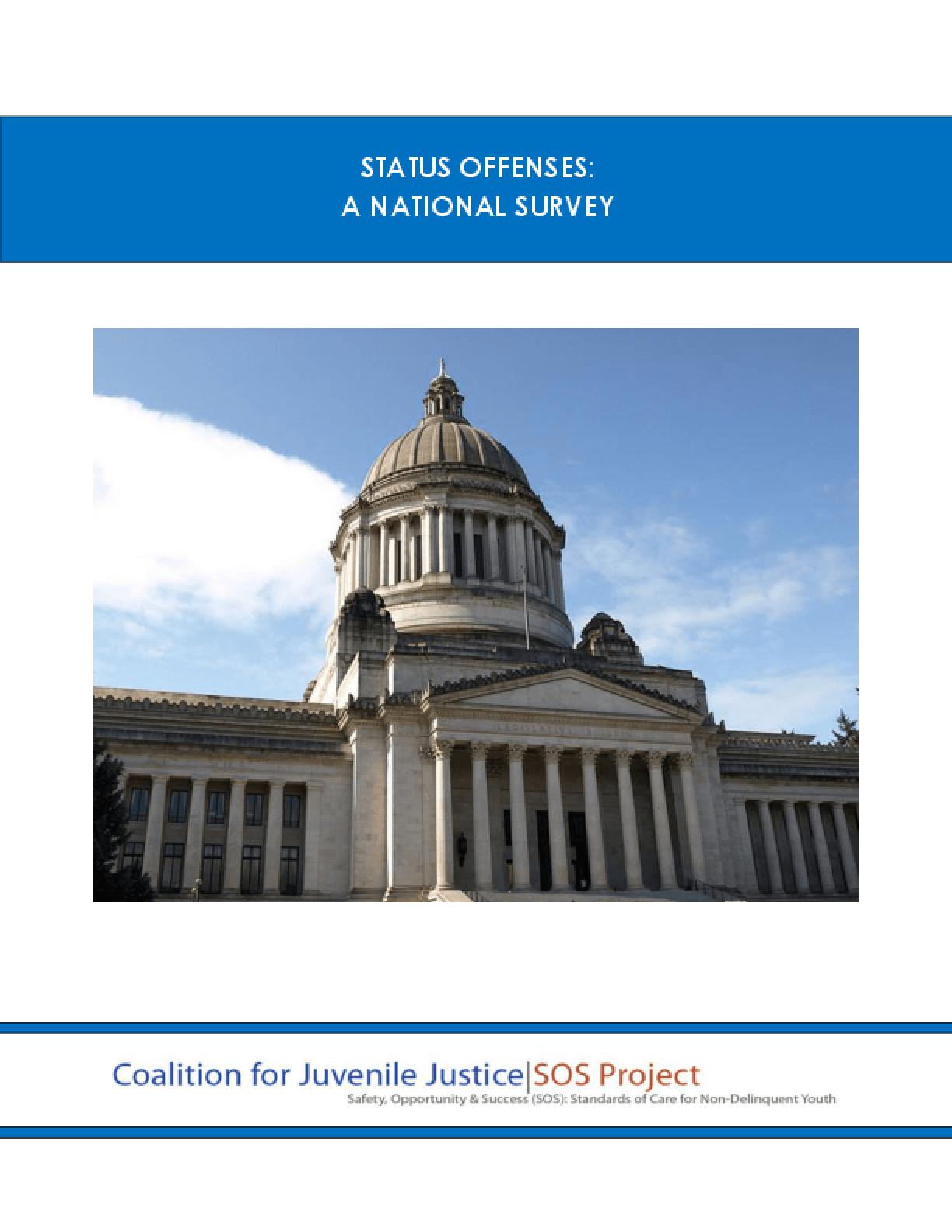 Status Offenses: A National Survey
