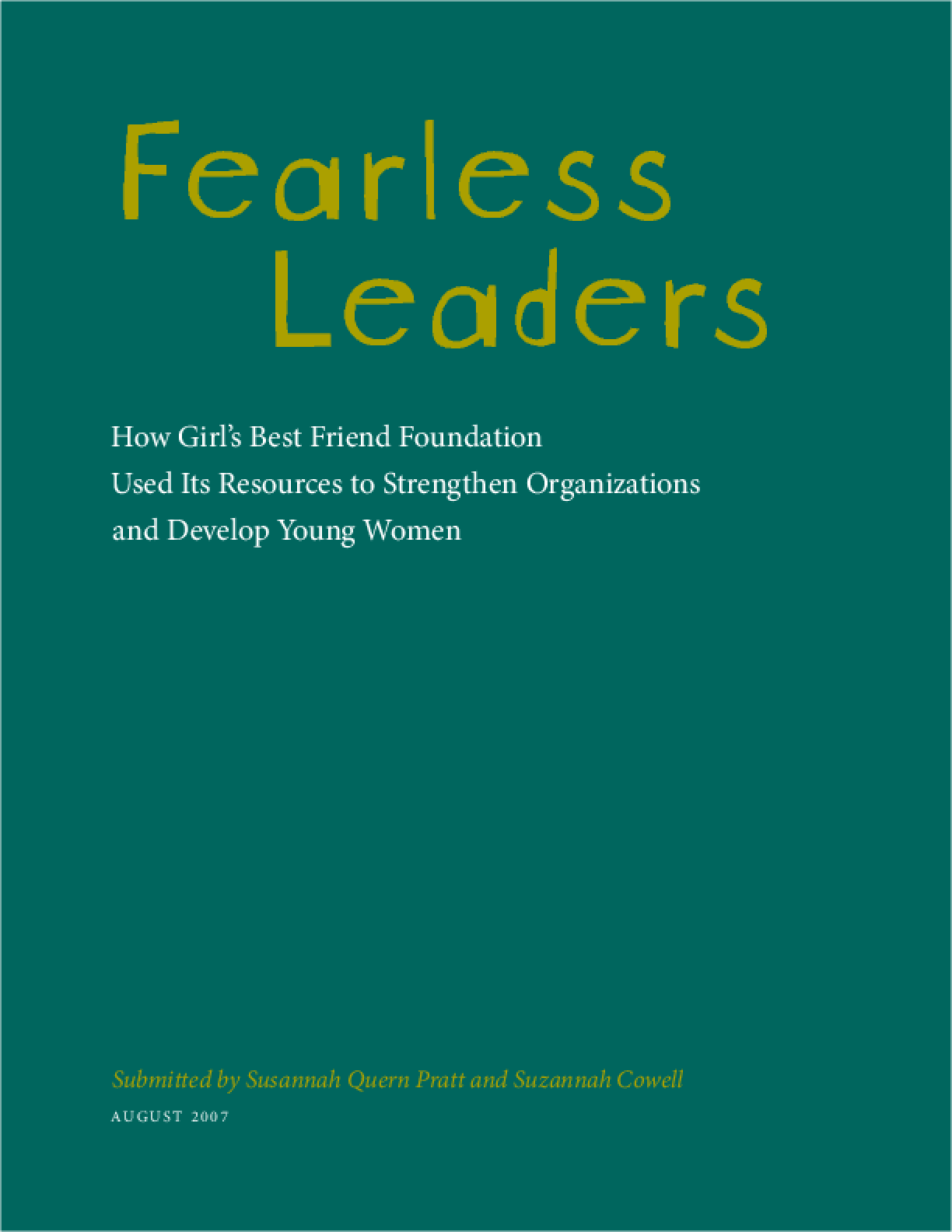 Fearless Leaders: How Girl's Best Friend Foundation Used Its Resources to Strengthen Organizations and Develop Young Women