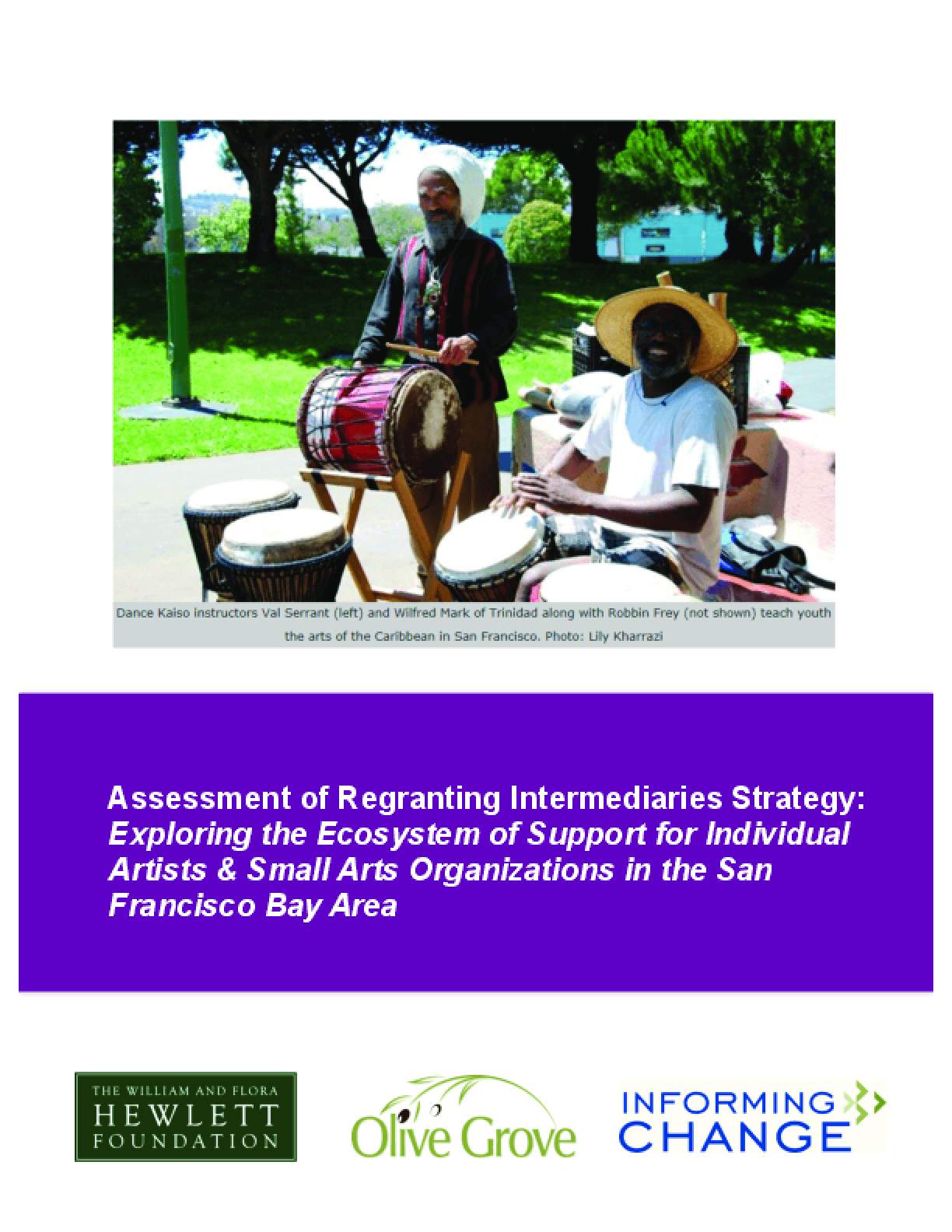 Assessment of Regranting Intermediaries Strategy: Exploring the Ecosystem of Support for Individual Artists & Small Arts Organizations in the San Francisco Bay Area