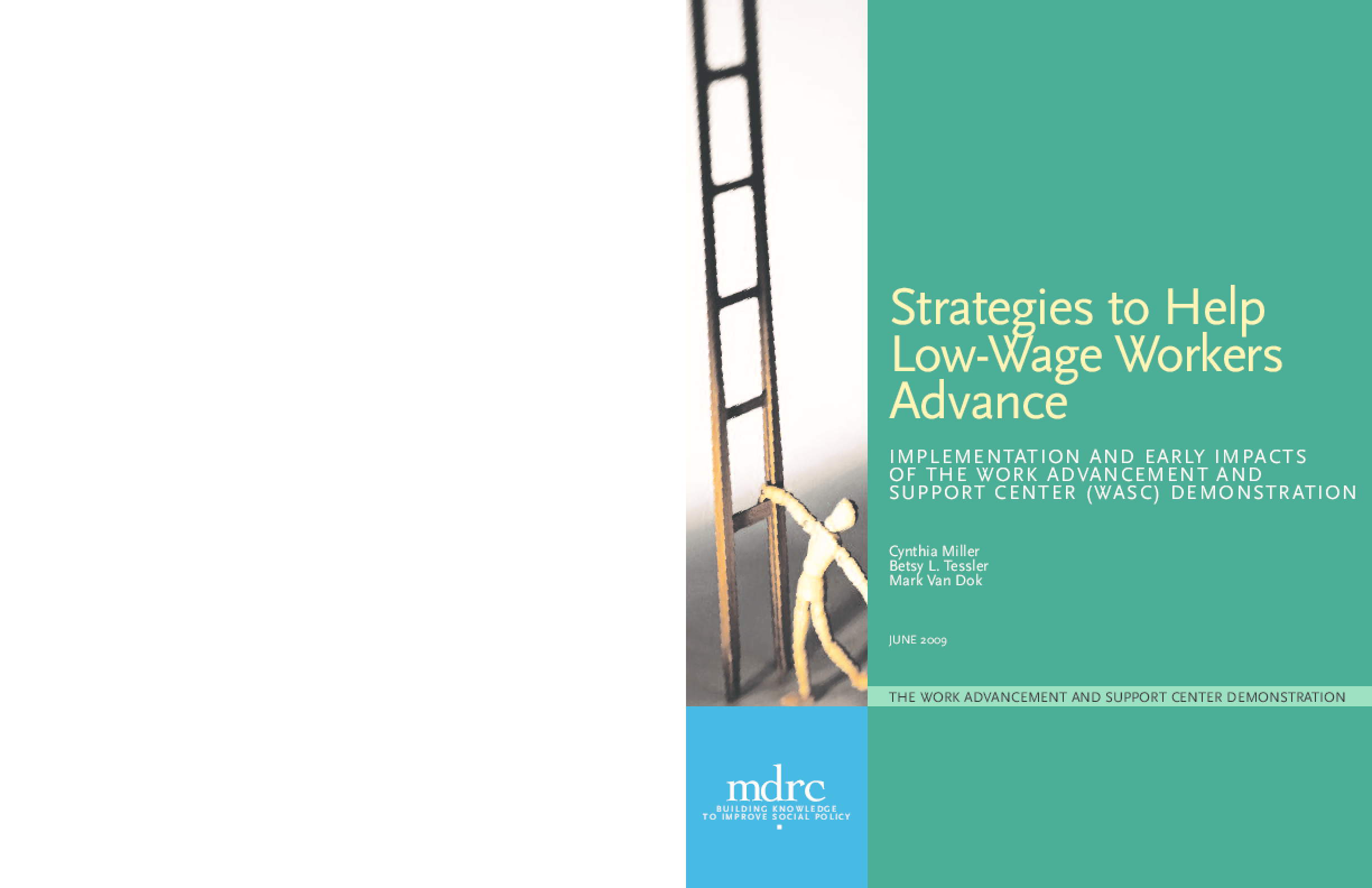 Strategies to Help Low-Wage Workers Advance: Implementation and Early Impacts of the Work Advancement and Support Center (WASC) Demonstration