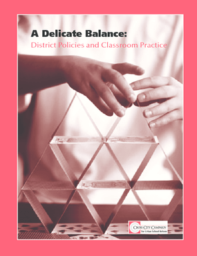 A Delicate Balance: District Policies and Classroom Practices
