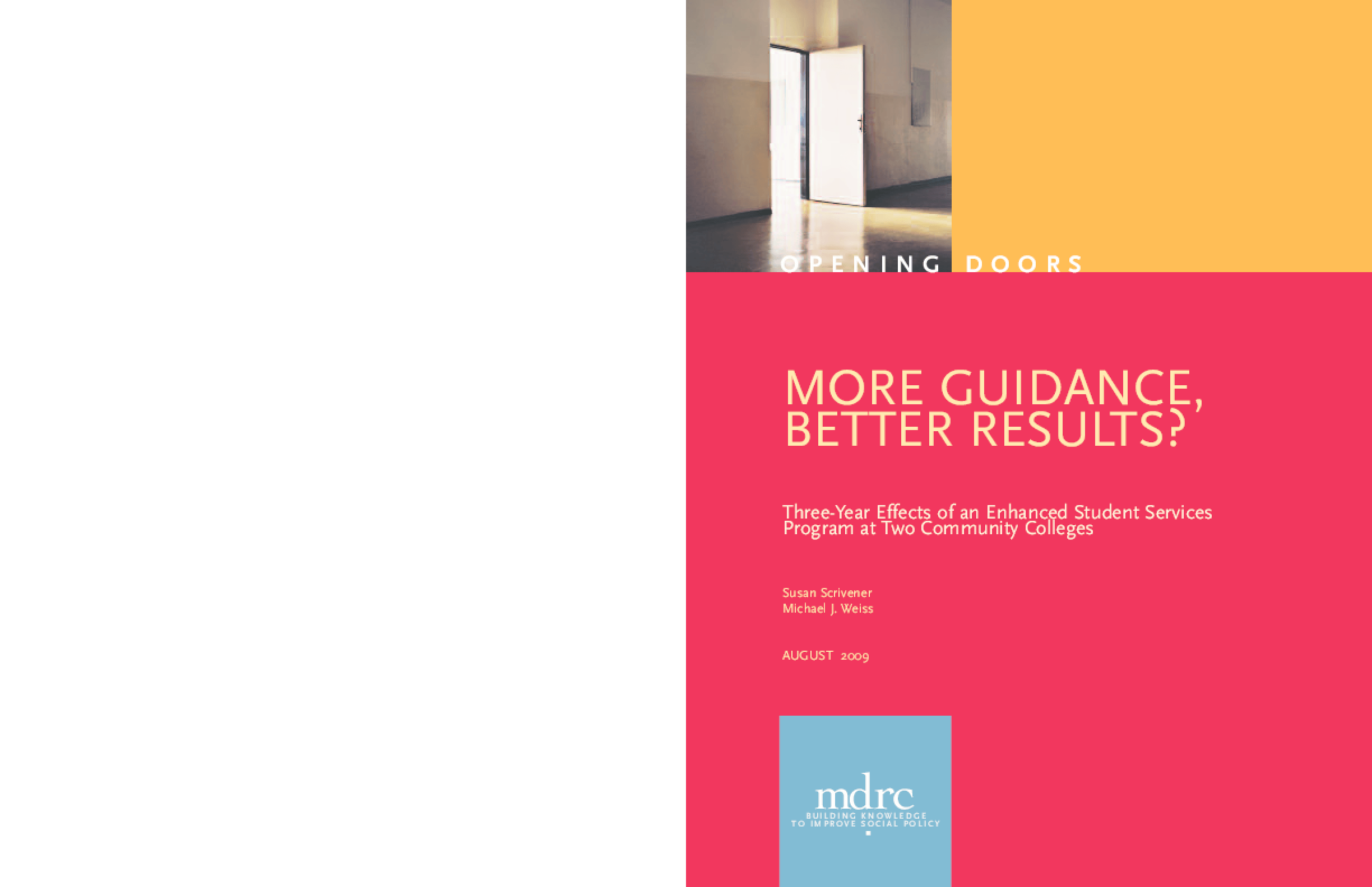 More Guidance, Better Results? Three-Year Effects of an Enhanced Student Services Program at Two Community Colleges