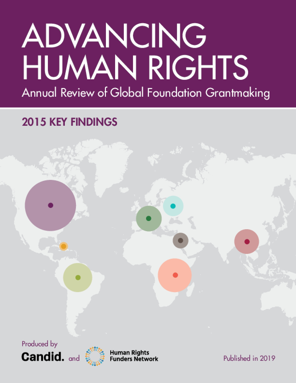 Advancing Human Rights Annual Review of Global Foundation Grantmaking: 2015 Key Findings