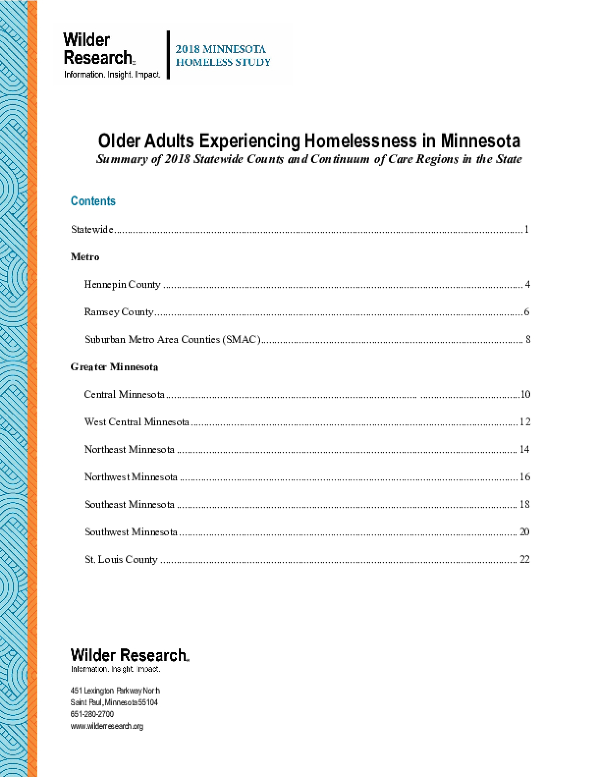 Older Adults Experiencing Homelessness in Minnesota: Summary of the 2018 Statewide Counts and Continuum of Care Regions in the State
