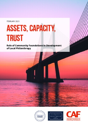 Assets, Capacity, Trust: Role of Community Foundations in Development of Local Philanthropy