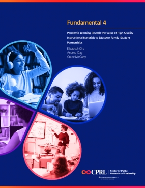Fundamental 4: Pandemic Learning Reveals the Value of High-Quality Instructional Materials to Educator-Family-Student Partnerships