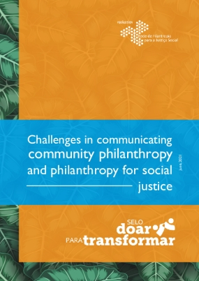 Challenges in communication community philanthropy and philanthropy for social justice