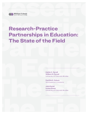 Research-Practice Partnerships in Education: The State of the Field