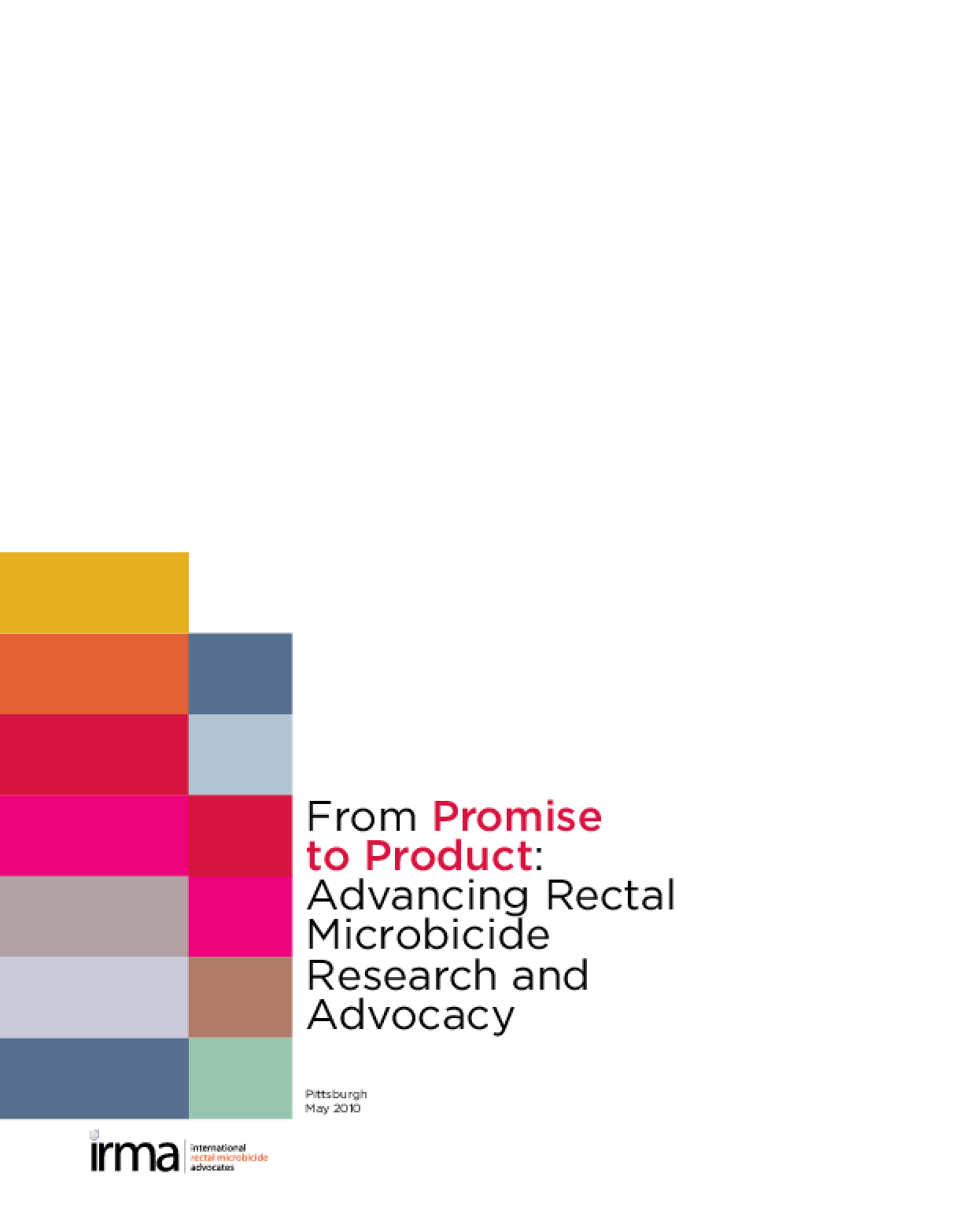 From Product to Promise - Advancing Rectal Microbicide Research and Advocacy