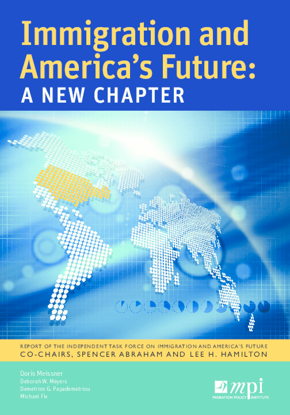 Immigration and America's Future: A New Chapter