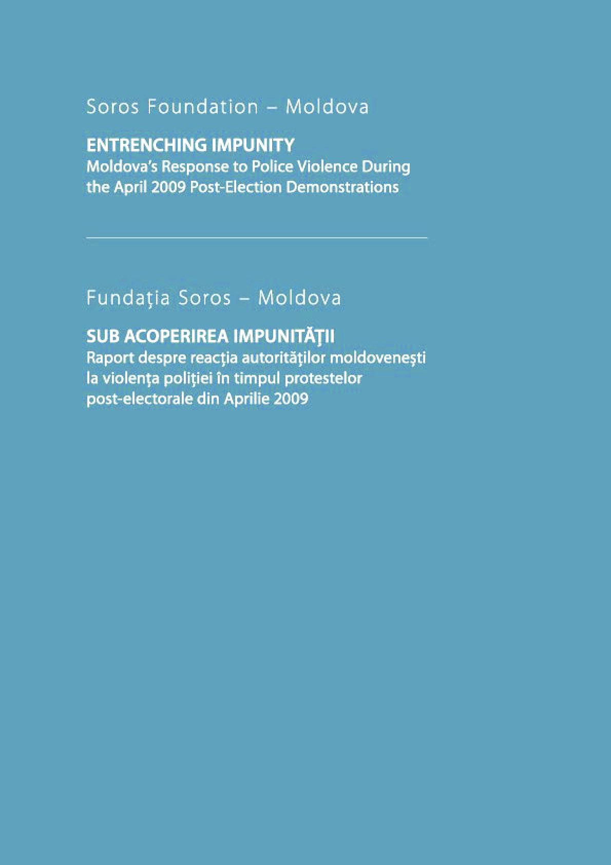 Entrenching Impunity: Moldova's Response to Police Violence During the April 2009 Post-Election Demonstrations