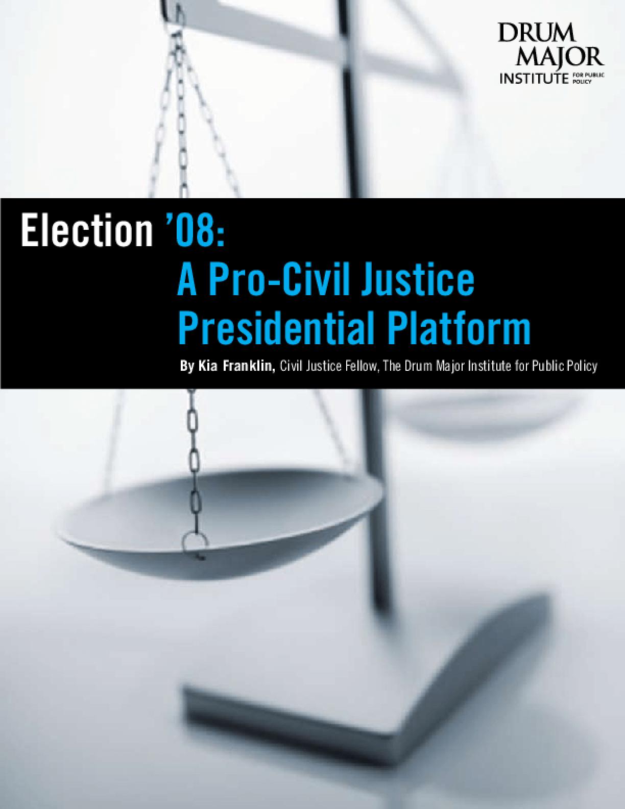 Election '08: A Pro-Civil Justice Presidential Platform