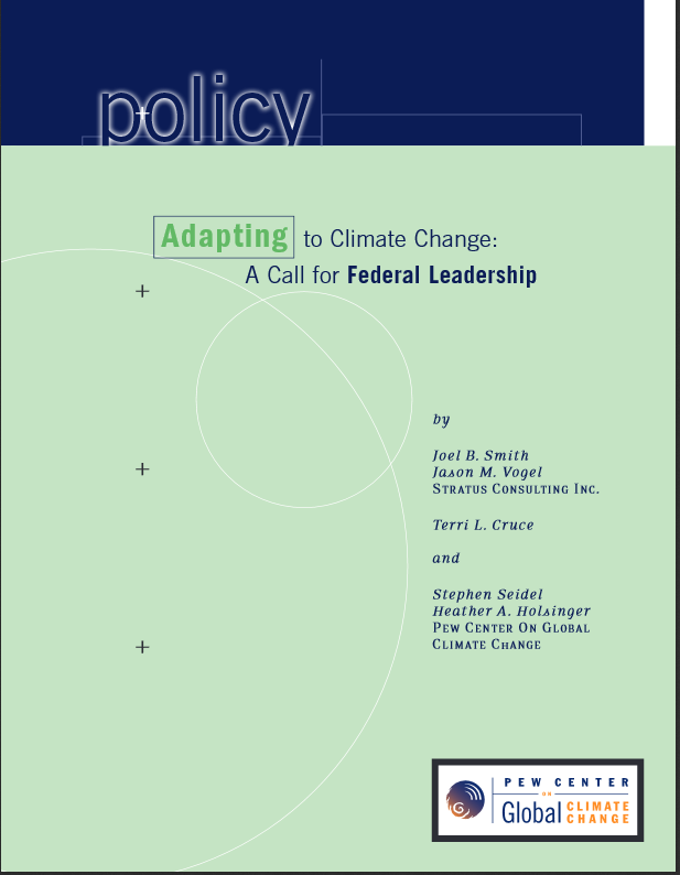 Adapting to Climate Change: A Call for Federal Leadership